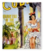 Cuba Holiday Isle Of The Tropics Vintage Poster Fleece Blanket