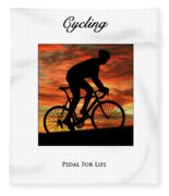 Cycling Pedal For Life Fleece Blanket
