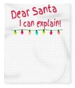 Dear Santa I Can Explain Christmas Lights Fleece Blanket