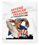 Defend American Freedom It's Everybody's Job Fleece Blanket
