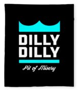 Dilly Dilly Fleece Blanket