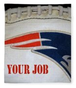 Do Your Job Fleece Blanket