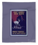 Don't Gamble With Death Fleece Blanket
