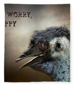 Don't Worry  Be Happy Fleece Blanket