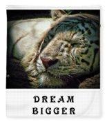 Dream Bigger Fleece Blanket