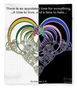 Ecclesiastes 3 A Time To Love And A Time To Hate Fractal Fleece Blanket