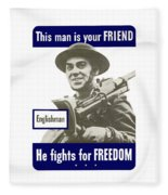 Englishman - This Man Is Your Friend Fleece Blanket