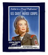 Enlist In A Proud Profession - Join The Us Cadet Nurse Corps Fleece Blanket