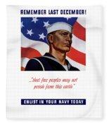 Enlist In Your Navy Today - Ww2 Fleece Blanket