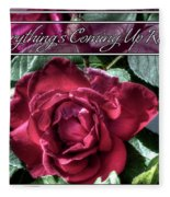Everything's Coming Up Roses Fleece Blanket