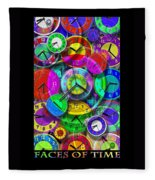 Faces Of Time 1 Fleece Blanket