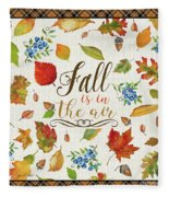 Fall Is In The Air Fleece Blanket