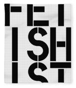 Fetishist Fleece Blanket