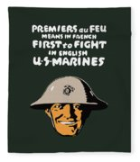 First To Fight - Us Marines Fleece Blanket