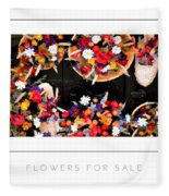 Flowers For Sale Poster Fleece Blanket
