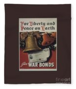 For Liberty And Peace On Earth Fleece Blanket