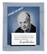 General Eisenhower Speaking For America Fleece Blanket