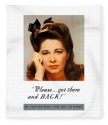 Get There And Back - Ww2 Fleece Blanket