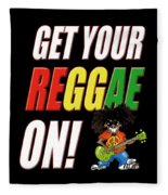 Get Your Reggae On Fleece Blanket