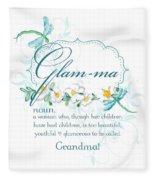 Glam-ma Grandma Grandmother For Glamorous Grannies Fleece Blanket