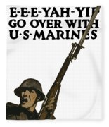Go Over With Us Marines Fleece Blanket