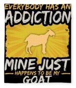 Goat Addiction Funny Farm Animal Lover Fleece Blanket