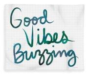Good Vibes Buzzing- Art By Linda Woods Fleece Blanket