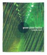 Green Glass Bottles Fleece Blanket