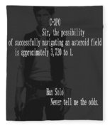 Han Solo Never Tell Me The Odds Fleece Blanket