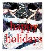 Happy Holidays 30 Fleece Blanket