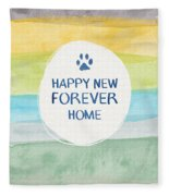 Happy New Forever Home- Art By Linda Woods Fleece Blanket