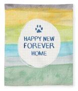 Happy New Forever Home- Art By Linda Woods Fleece Blanket