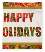 Happy Holidays Card Fleece Blanket