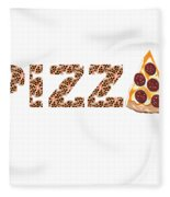 Have A Slice - Pizza Typography Fleece Blanket