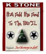 He Sold His Soul To The Devil Fleece Blanket