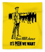 Here's Your Chance - It's Men We Want Fleece Blanket
