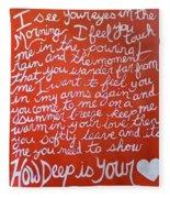 How Deep Is Your Love Fleece Blanket