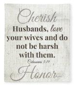 Husbands Love Honor Cherish- Art By Linda Woods Fleece Blanket