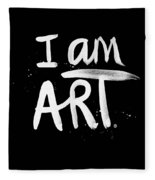 I Am Art- Painted Fleece Blanket