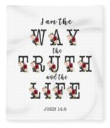 I Am The Way The Truth And The Life Typography Fleece Blanket