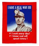 I Have A Real War Job Fleece Blanket