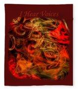 I Hear Voices Fleece Blanket
