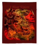 I Hear Voices Fleece Blanket