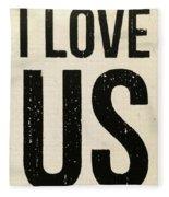 I Love Us Signage Art Fleece Blanket