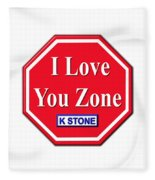 I Love You Zone Fleece Blanket