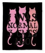 I Was Normal 3 Cats Agog Fleece Blanket
