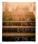 I Will Love You 2 Fleece Blanket