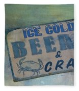 Ice Cold Beer And Crabs - Looks Like Summer At The Shore Fleece Blanket