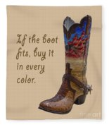 If The Boot Fits 2 Fleece Blanket