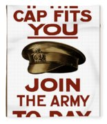 If The Cap Fits You Join The Army Fleece Blanket